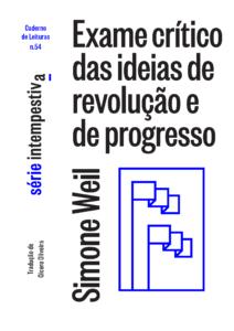 Exame crítico das ideias de revolução e de progresso